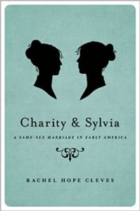 A Same-Sex Marriage in Early America by Rachel Hope Cleves